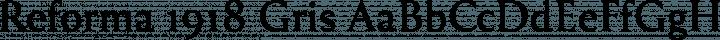 Reforma 1918 Gris free font