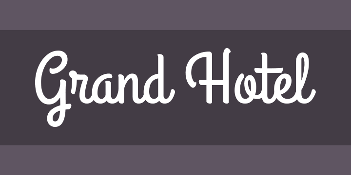 Grand Hotel Font Free by Astigmatic » Font Squirrel