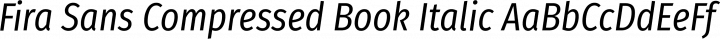Fira Sans Compressed Book Italic free font