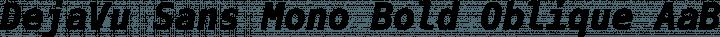 DejaVu Sans Mono Bold Oblique free font