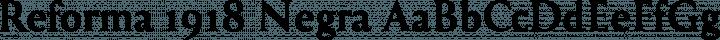 Reforma 1918 Negra free font
