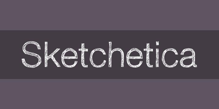sketchetica font
