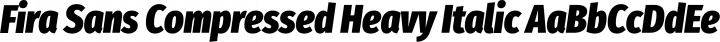 Fira Sans Compressed Heavy Italic free font
